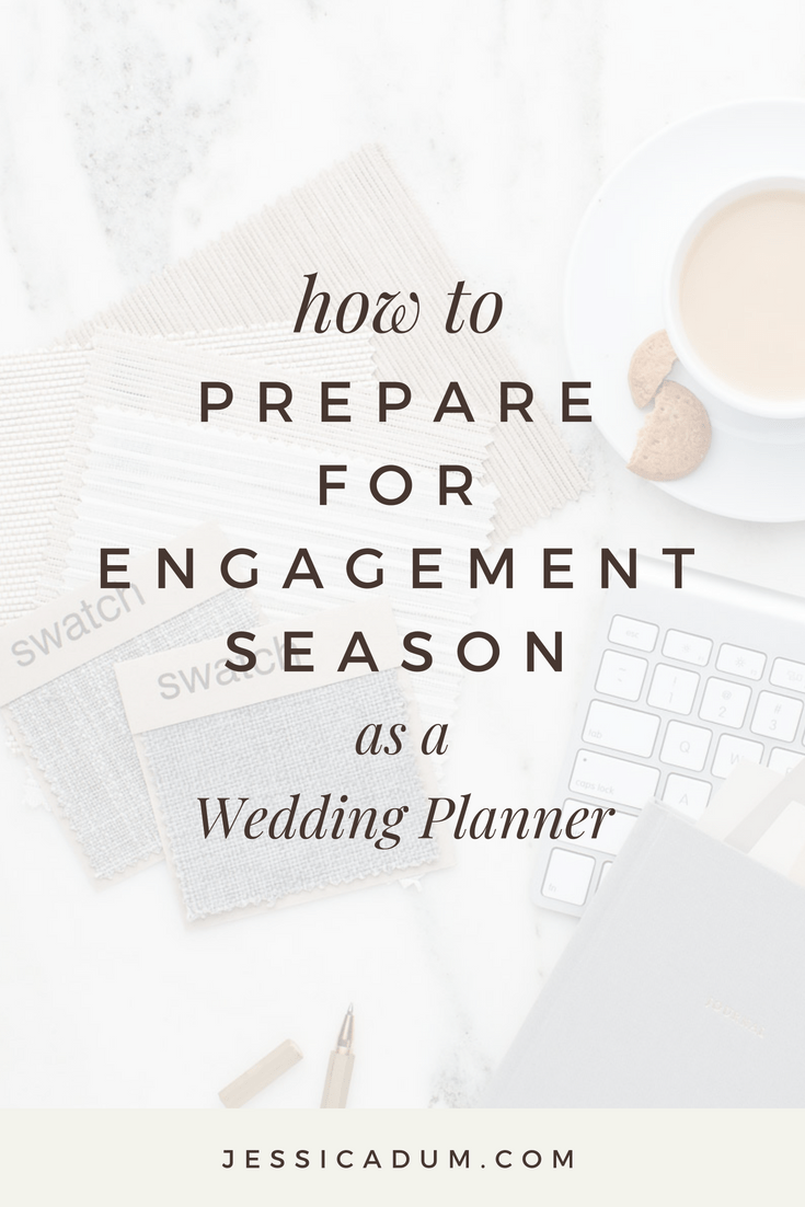 How to Prepare for Engagement Season as a Wedding Planner | wedding planner tips, engagement season prep, business tips