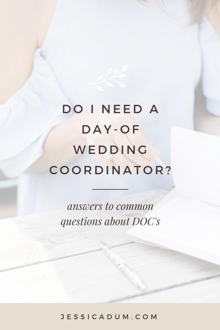 What Is A Day Of Wedding Coordinator Jessica Dum Wedding Coordination