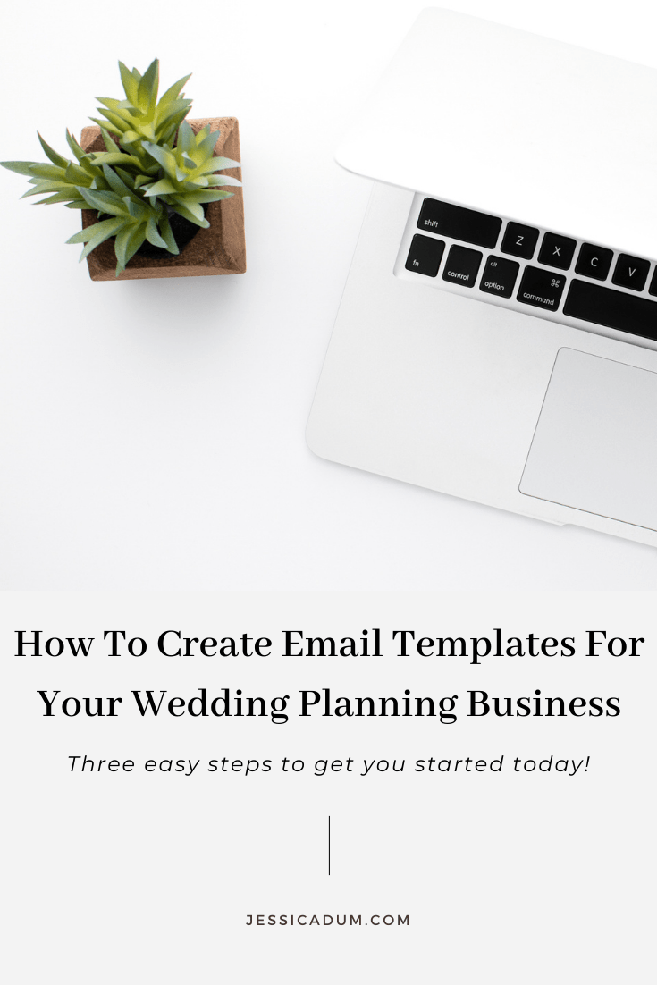 How To Create Email Templates In Three Easy Steps - Wedding Planning Education