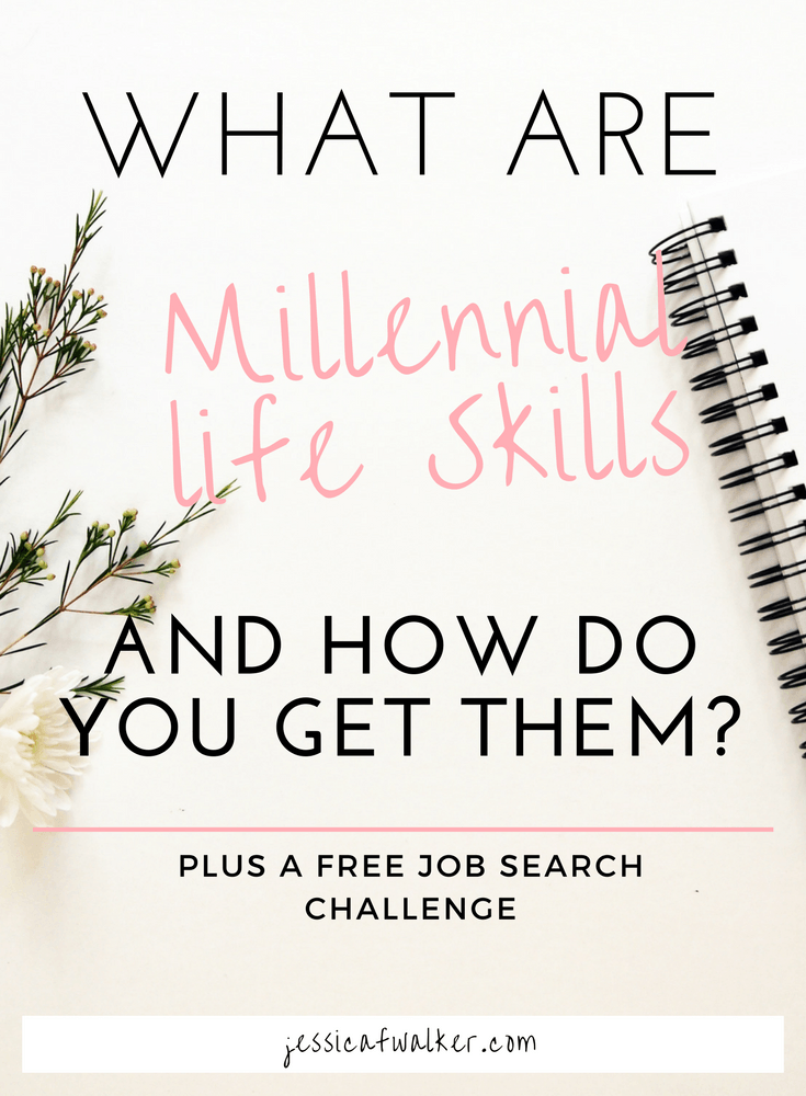 What are millennial life skills? | jessicafwalker.com | millennials | life skills | career coach | life coach | adulting like a boss | gratitude | empowerment | success