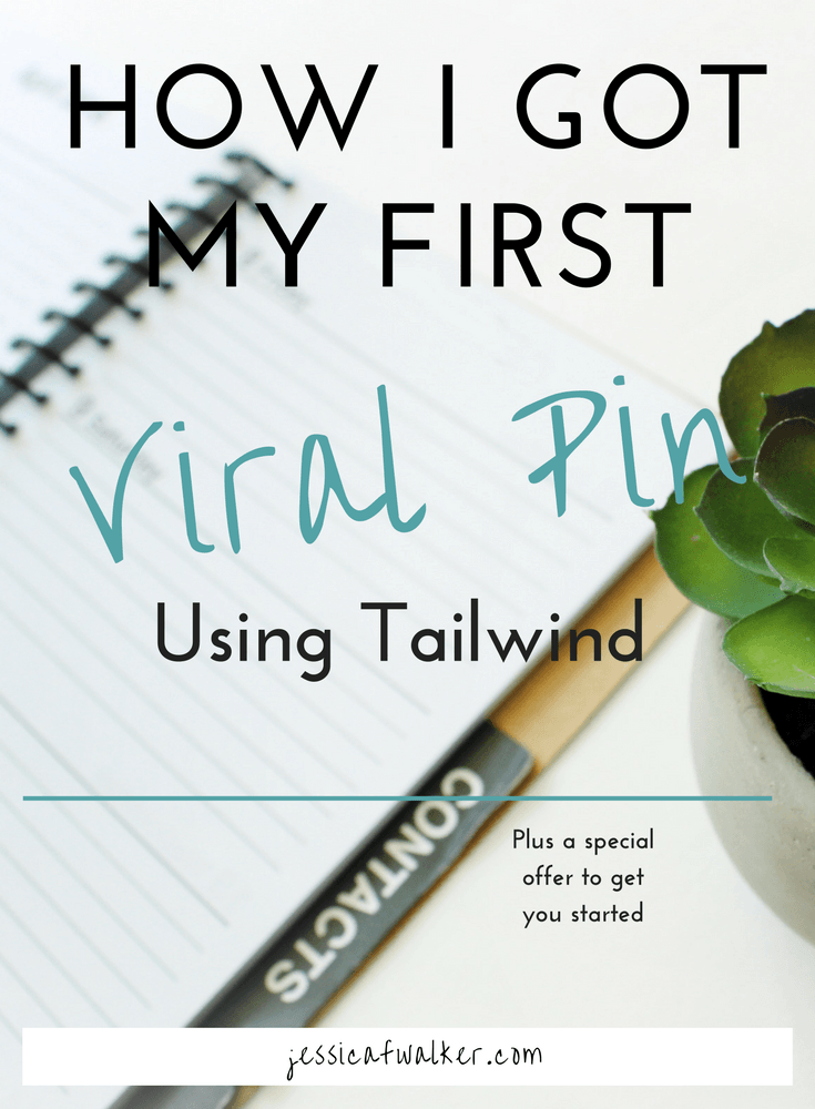 First viral pin using tailwind, how to use tailwind, is using tailwind worth it, what are tailwind tribes, what are group boards, how to find pinterest group boards, pinteresting business e-book, how to make viral pin for pinterest, jessicafwalker | gratitude | empowerment | success