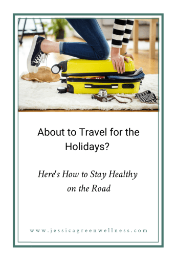 About to Travel for the Holidays? Here's How to Stay Healthy on the Road