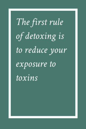 first rule of detoxing