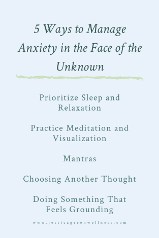 5 Ways to Manage Anxiety in the Face of the Unknown-2