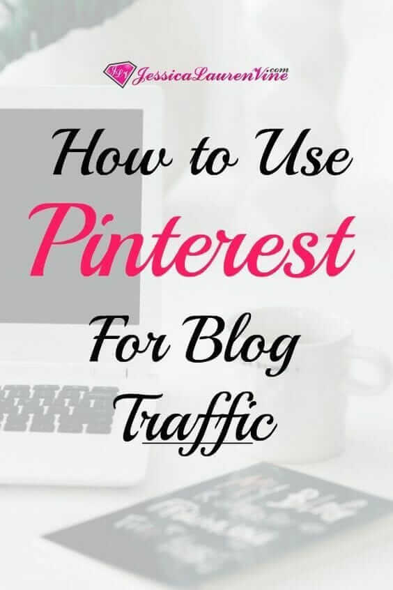 pinterest graphic for how to use pinterest to get blog traffic