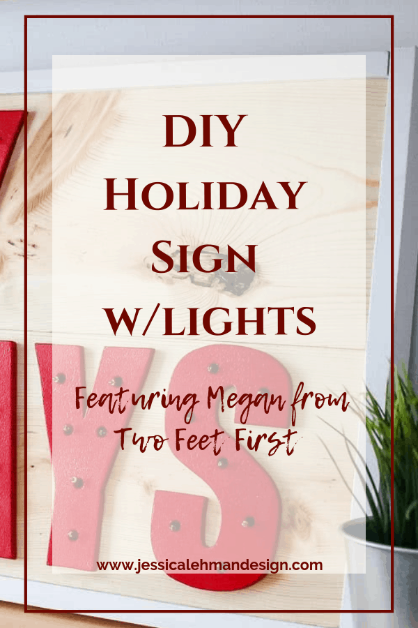 holiday Sign with Lights by Two Feet First
