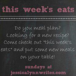 This Week's Eats {april 27}