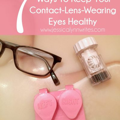 Surprising Ways To Keep Your Contact-Lens-Wearing Eyes Healthy
