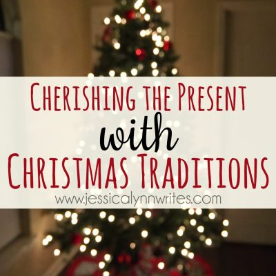 Cherishing the Present with Christmas Traditions