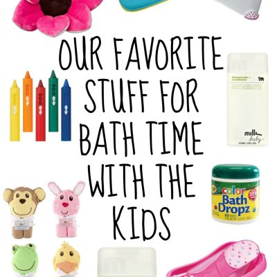Bath Time With The Kids: Our Must Haves (+ giveaway)
