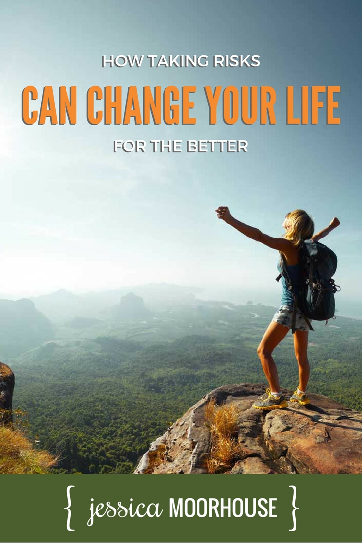 How Taking Risks Can Change Your Life for the Better