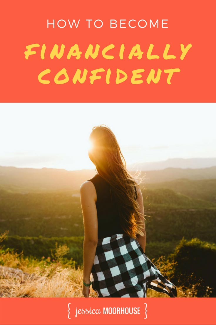 Want to know how to become financially confident? It's not something you're born with. It's something you actively learn, but it's not hard, I promise!