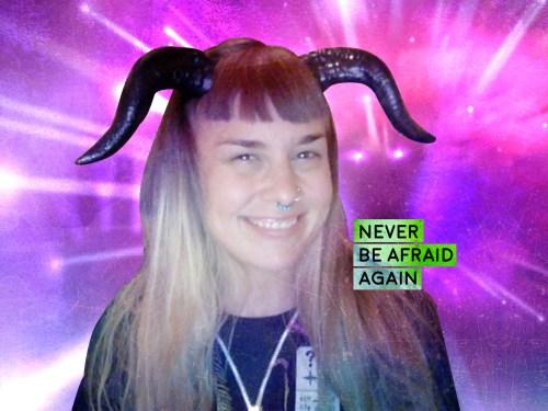Never Be Afraid Again