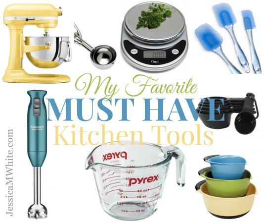 My Favorite MUST HAVE Kitchen Tools @JessicaMWhite.com