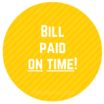 Bill paid on time!