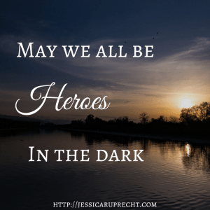 heroes in the dark