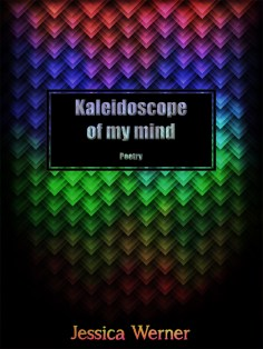 Kaleidoscope of my mind