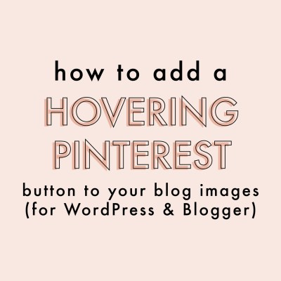How To Add A Hovering Pinterest Button To Your Blog Images | Jessica Slaughter