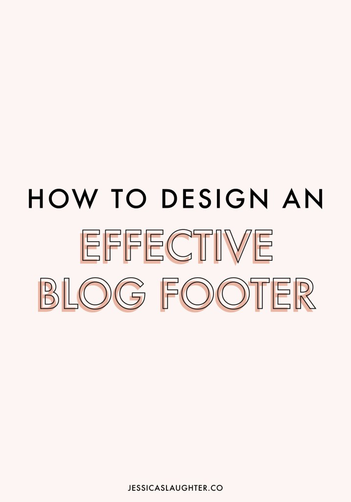 How To Design An Effective Blog Footer