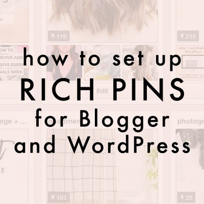 How To Set Up Rich Pins For Blogger And WordPress