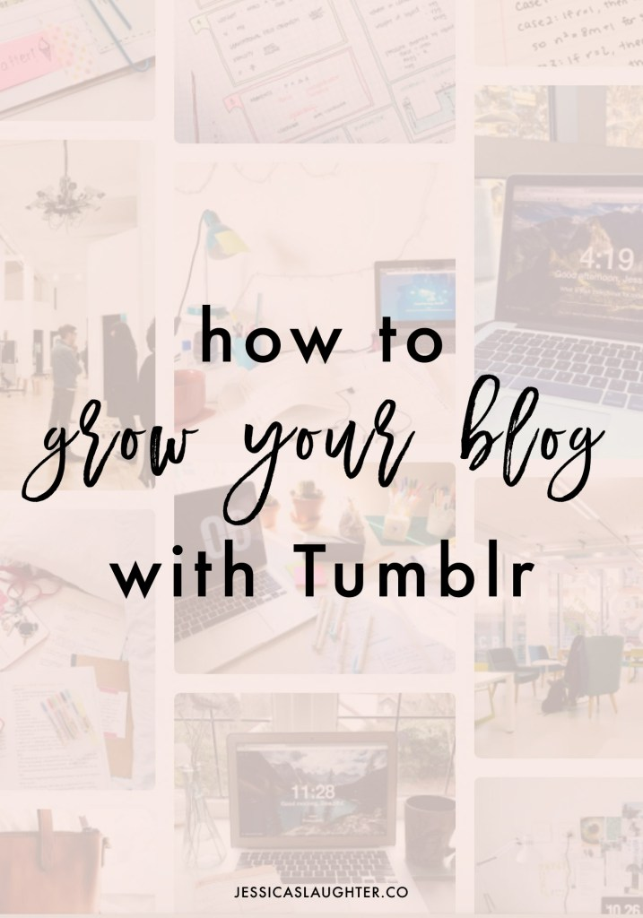 How To Grow Your Blog With Tumblr