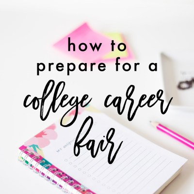 How To Prepare For A College Career Fair