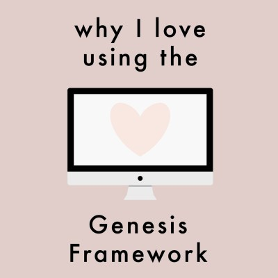 Why I Love Using The Genesis Framework
