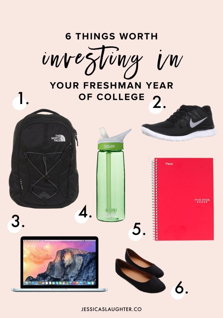 6 Things Worth Investing In Your Freshman Year Of College | Jessica Slaughter