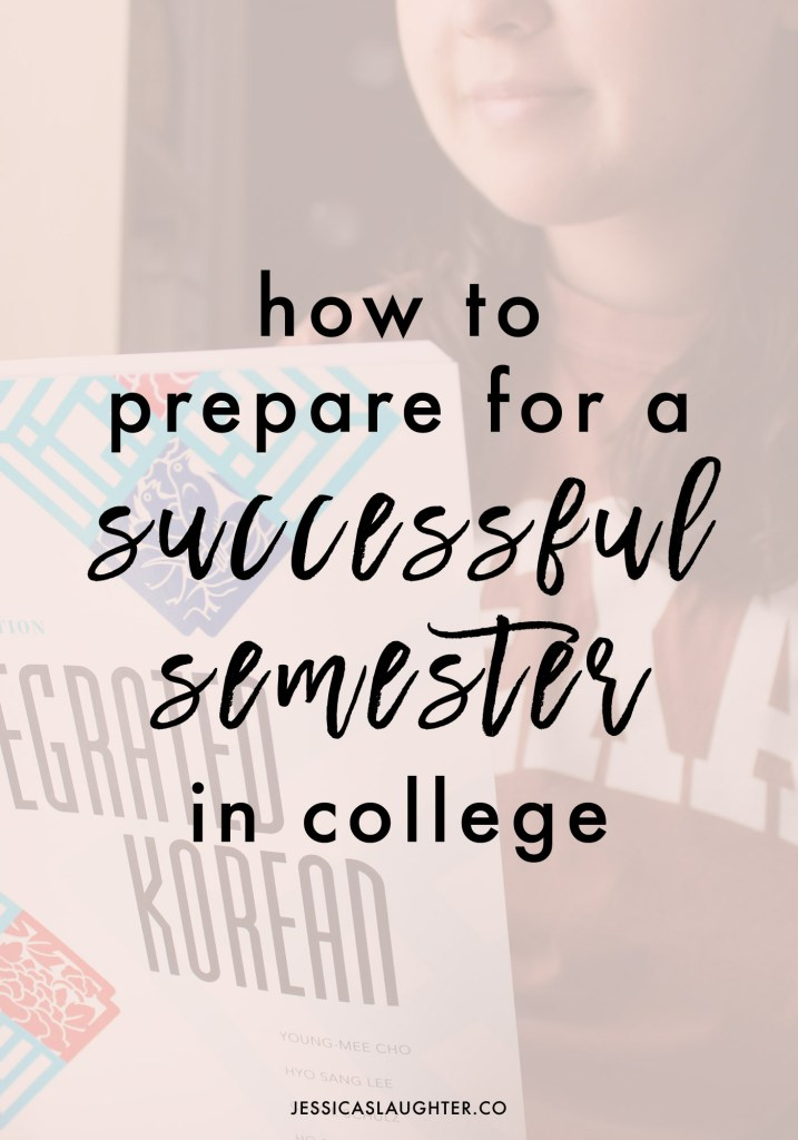 How To Prepare For A Successful Semester In College
