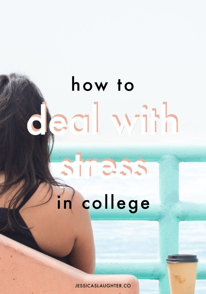 How To Deal With Stress In College, From A Stressed Out College Student
