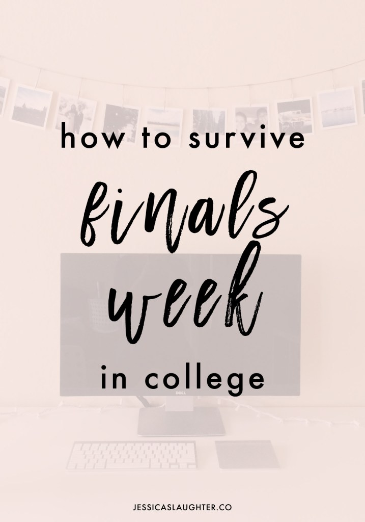 How To Survive Finals Week In College