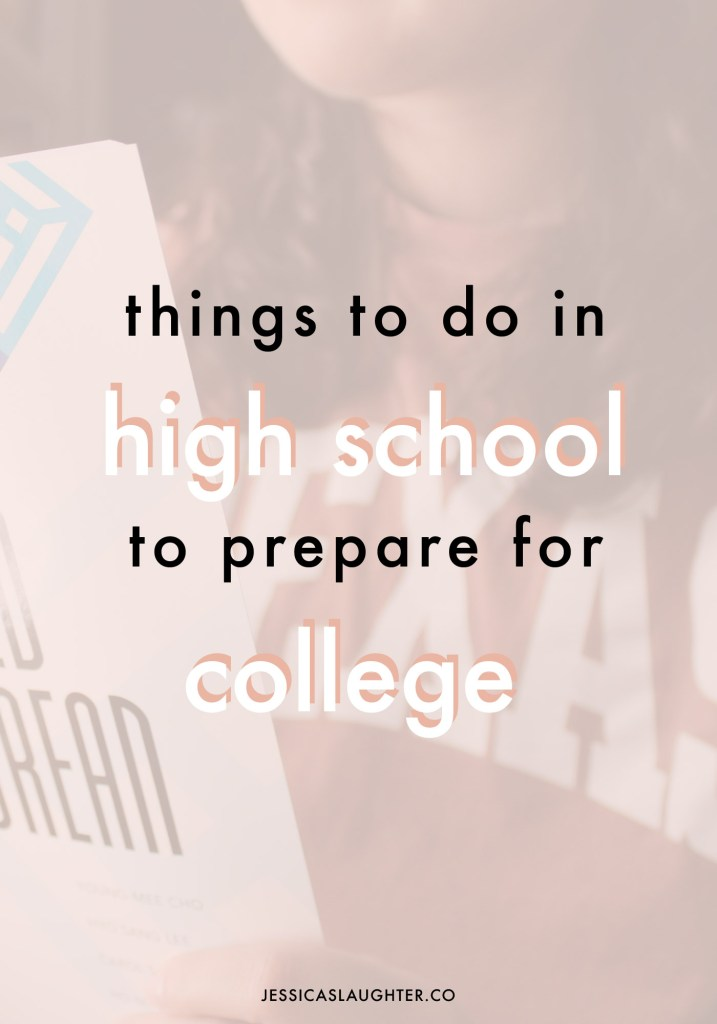Things To Do In High School To Prepare For College