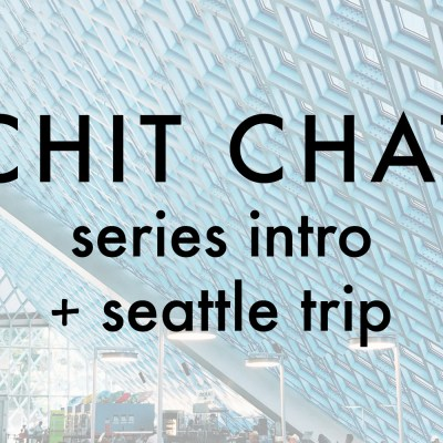CHIT CHAT | Series intro + Seattle trip
