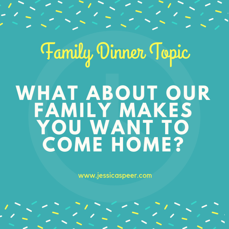 Family Dinner Topic