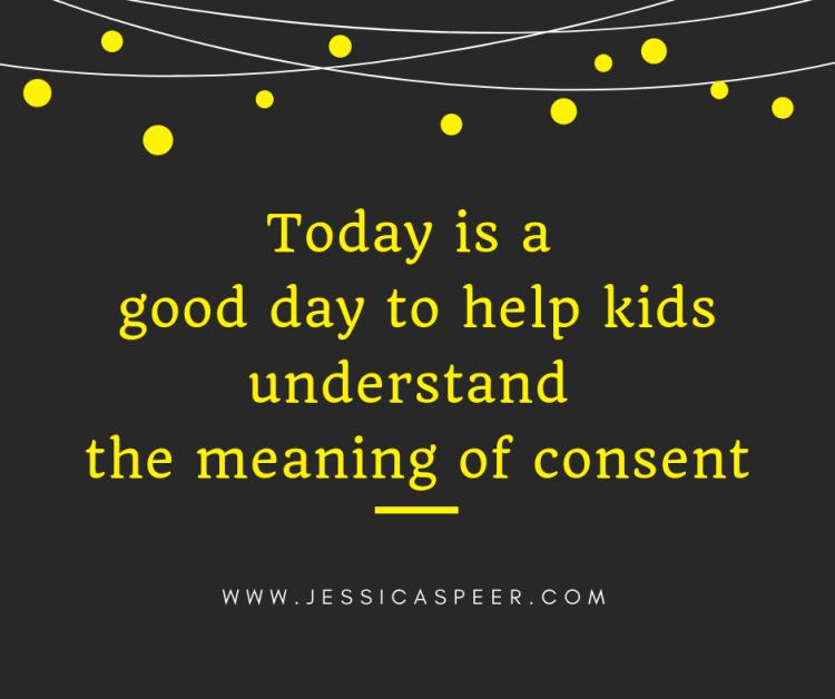 Helping Kids Understand Consent