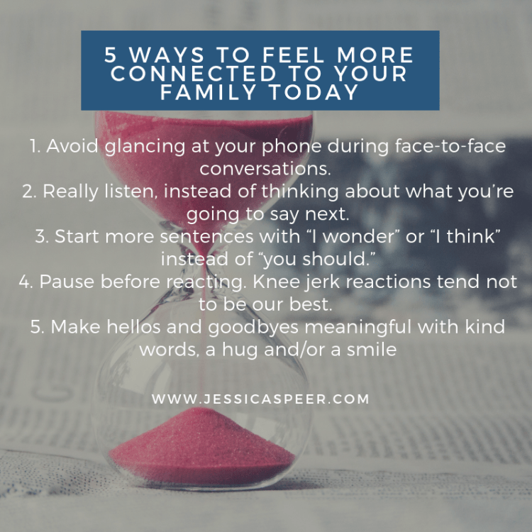 5 Ways to Feel More Connected to Your Family Today