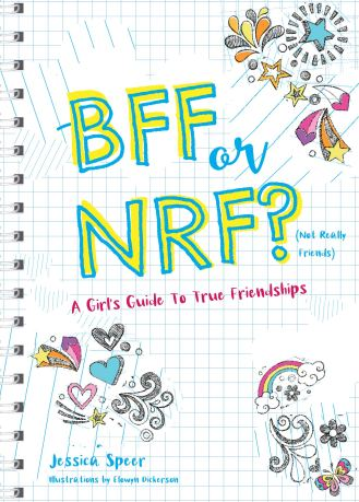 """Image of the book cover, """"BFF or NRF (Not Really Friends)? A Girls Guide to True Friendships"""" by Jessica Speer"""