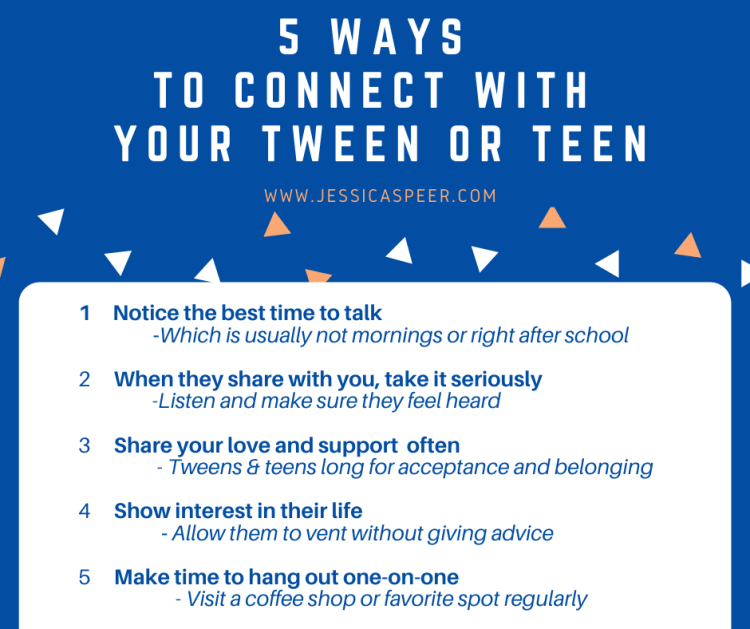 5 Ways to connect with tweens or teens