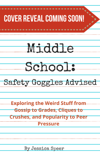 Book Cover: Middle School - Safety Goggles Advised