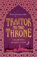 Review: Traitor to the Throne by Alwyn Hamilton