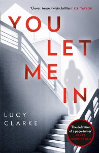 ARC Review: You Let Me In by Lucy Clarke