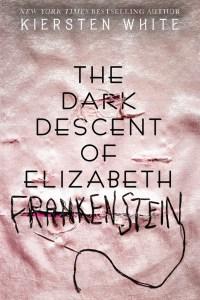 The Dark Descent of Elizabeth Frankenstein Blog Tour