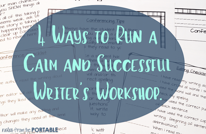 4 Strategies for A Calm and Successful Writer's Workshop