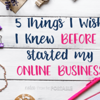 5 Things I Wish I Knew Before I Started My Online Business