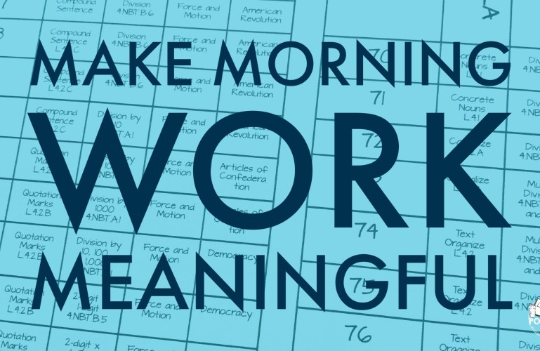 Making Morning Work Meaningful