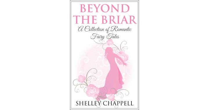Beyond the Briar by Shelley Chappell