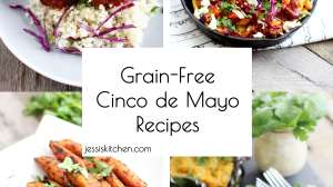 Grain-Free Cinco de Mayo Recipes