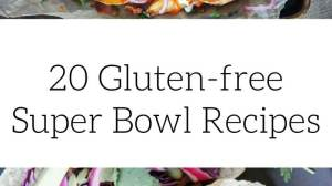 20 Gluten-free Super Bowl Recipes