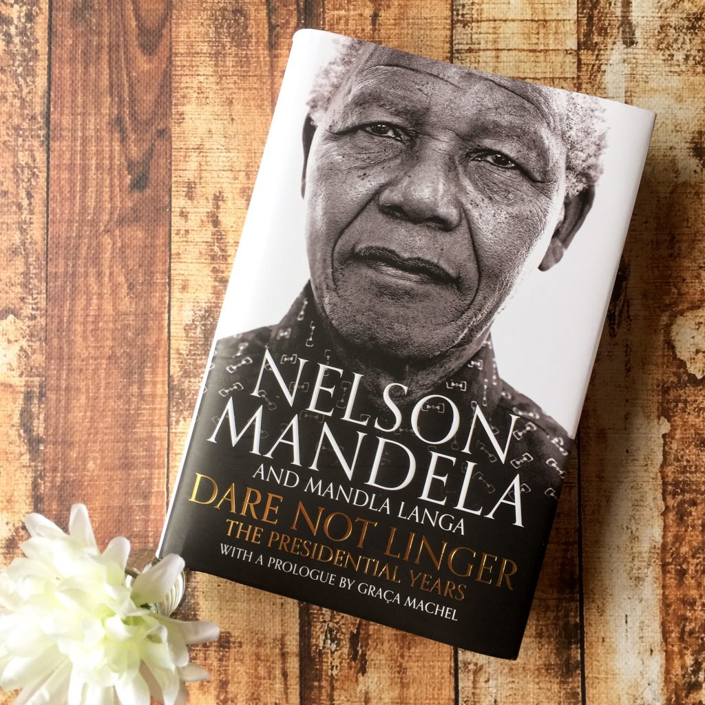Dare Not Linger: The Presidential Years by Nelson Mandela and Mandla Langa
