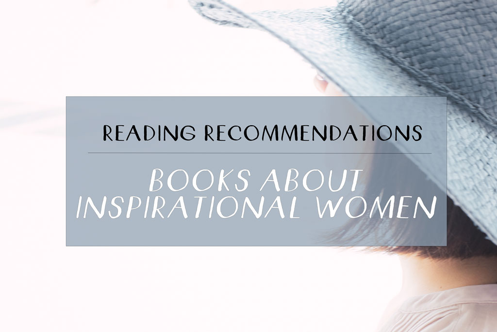 Books About Inspirational Women